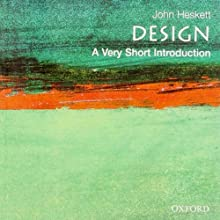 Design: A Very Short Introduction (       UNABRIDGED) by John Heskett Narrated by Jonathan Yen