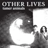Tamer Animals Other Lives