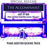 """Let It Go (From the Movie """"Frozen"""") [Film Version] [Piano Audition Backing Track in Ab]"""