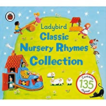 Ladybird: Classic Nursery Rhymes Collection | Livre audio Auteur(s) :  Ladybird Narrateur(s) : Gwyneth Herbert, Harry Bird