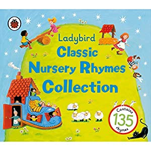 Ladybird: Classic Nursery Rhymes Collection Audiobook