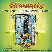 Strawinsky und das geheimnisvolle Haus (Strawinsky 3) | Olaf Franke, Tim Thomas
