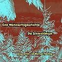 Eine Weihnachtsgeschichte: Die Schneekönigin Hörbuch von H. C. Anderson Gesprochen von: Michael Flechsig