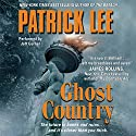 Ghost Country Audiobook by Patrick Lee Narrated by Jeff Gurner