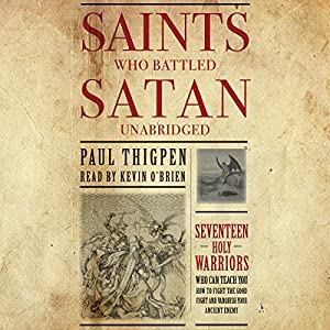 Saints Who Battled Satan Audiobook