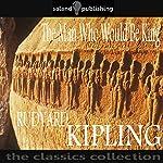 The Man Who Would Be King | Rudyard Kipling