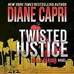 Twisted Justice: Justice, Book 2 | Diane Capri