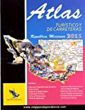 img - for Atlas Turistico y de Carreteras Republica Mexicana 2011 book / textbook / text book