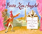 Bravo, Zan Angelo!: A Commedia dell'Arte Tale (0374309531) by Daly, Niki