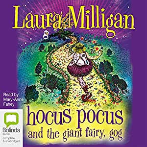 Hocus Pocus and the Giant Fairy, Gog Audiobook