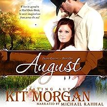 August: Prairie Grooms, Book 1 Audiobook by Kit Morgan Narrated by Michael Rahhal