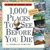 Workman 1,000 Places to See Before You Die 2014 Page-A-Day Calendar: 365 Days of Travel