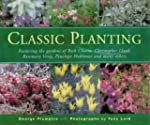 Classic Planting: Featuring the Garde...