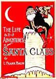 img - for The Life and Adventures of Santa Claus (Illustrated) book / textbook / text book
