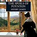 The Spoils of Poynton (       UNABRIDGED) by Henry James Narrated by Maureen O'Brien