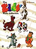 The Kids Music Collection: Piano/Vocal/Chords