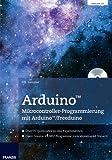 Arduino Mikrocontroller-Programmierung mit Arduino/Freeduino