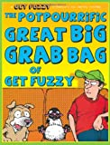 The Potpourrific Great Big Grab Bag of Get Fuzzy: A Get Fuzzy Treasury (0740773674) by Conley, Darby