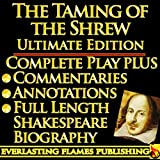 img - for THE TAMING OF THE SHREW By William Shakespeare - KINDLE ULTIMATE EDITION - Full Play PLUS ANNOTATIONS, 3 AMAZING COMMENTARIES and FULL LENGTH BIOGRAPHY - With detailed TABLE OF CONTENTS - PLUS MORE book / textbook / text book