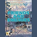Friends and Enemies: Fortunes of the Black Hills, Book 4 Audiobook by Stephen Bly Narrated by Jerry Sciarrio