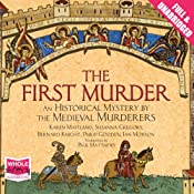 The First Murder | [The Medieval Murderers]