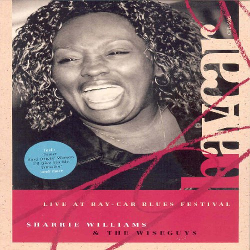 Sharrie Williams & The Wiseguys: Live at Bay-Car Blues Festival [Import]