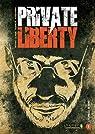 Private Liberty, tome 1 : L'echelle de Kent par Djian