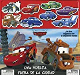 Disney/Pixar Cars: Una vuelta fuera de la ciudad: Disney/Pixar Cars: Cars Out for a Spin, Spanish-Language Edition (Spanish Edition)
