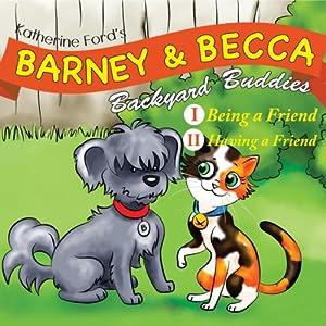 Barney and Becca: Backyard Buddies   [Katherine Ford]