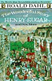 The Wonderful Story of Henry Sugar and Six More (0140328742) by Dahl, Roald