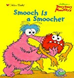 img - for Smooch is a Smoocher (Jim Henson's Scary Scary Monsters) book / textbook / text book