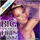 Big Bachata Hits 2012