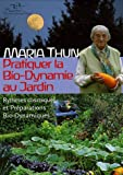 Pratiquer la Bio-Dynamie au jardin : Rythmes cosmiques et Prparations Bio-Dynamiques