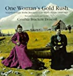 One Woman's Gold Rush: Snapshots from...