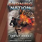 Burning Nation: Book 2 of Divided We Fall | Trent Reedy