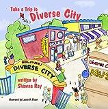 Take a Trip to Diverse City
