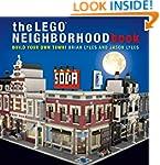 The LEGO Neighborhood Book: Build You...
