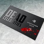 Dead Celebrities | Christopher Calix