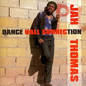 Jah Thomas - Dance Hall Stylee