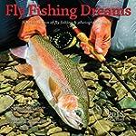 Fly Fishing Dreams 2015 Square 12X12
