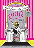 img - for Eloise: The Absolutely Essential 60th Anniversary Edition book / textbook / text book