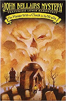 the house with a clock in its walls john bellairs