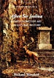 img - for After Sir Joshua: Essays on British Art and Cultural History (Studies in British Art) (v. 15) book / textbook / text book
