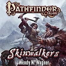 Skinwalkers Audiobook by Wendy N. Wagner Narrated by Karen White