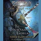 The Tournament at Gorlan: Ranger's Apprentice: Early Years, Book 1 | John A. Flanagan