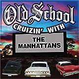 echange, troc Manhattans - Old School Cruzin With the Manhattans