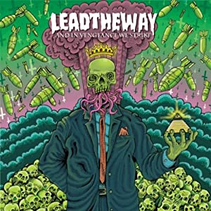 Lead The Way -  And In Vengeance We Strike