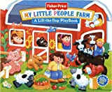My Little People Farm (Fisher-Price Lift-The-Flap Playbook) Doris Tomaselli