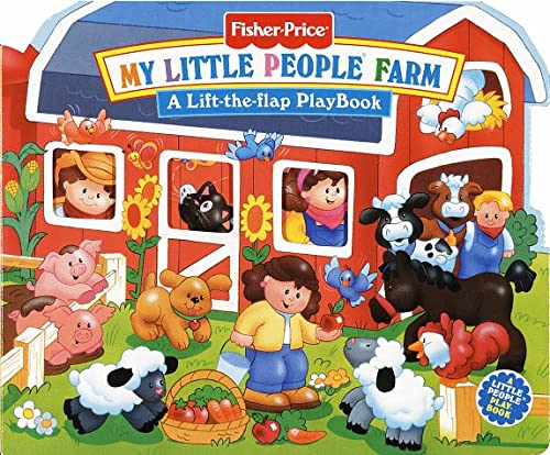 Image for Fisher Price My Little People Farm (Lift the Flap Playbooks)