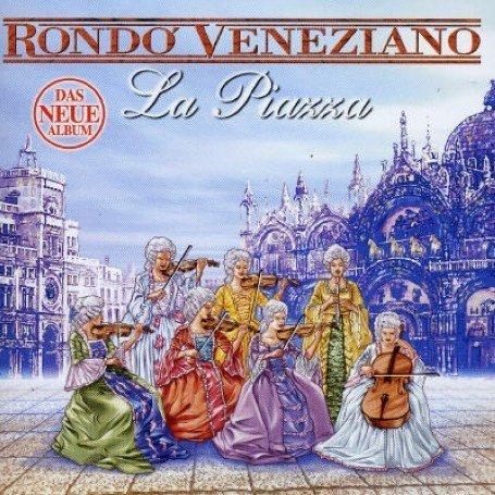 Rondo Veneziano - La Piazza - Zortam Music